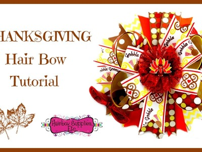 Thanksgiving Hair Bow Tutorial - Hairbow Supplies, Etc.
