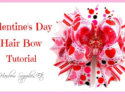 Valentine's Day Hearts Hair Bow Tutorial - Hairbow Supplies, Etc.
