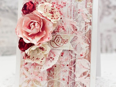 Valentines mixed media card. Prima Love card tutorial.