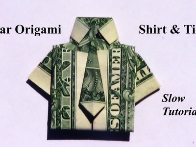 Dollar Origami Shirt & Tie (Revised Slow Tutorial)