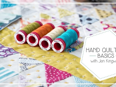 How to Baste and Hand Quilt with Aurifil 12 weight by Jen Kingwell - Fat Quarter Shop