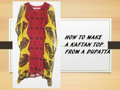 How to make a Beautiful Kaftan Top.Kurti from a Dupatta_Part1_Marking and Cutting
