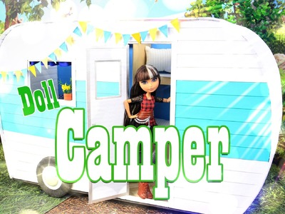 How to Make a Doll Camper - EXTREME Doll Crafts