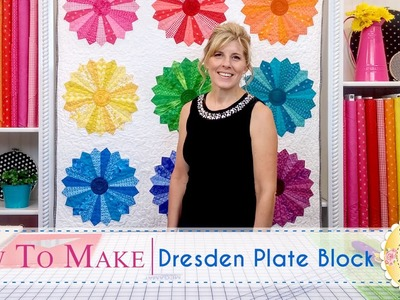 How to Make a Dresden Plate Block | with Jennifer Bosworth of Shabby Fabrics