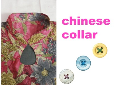 HOW TO MAKE CHINESE COLLAR