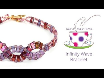 Infinity Wave Bracelets | Take a Make Break with Sarah