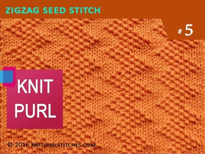 Knit Purl Stitches #5: ZIG ZAG SEED STITCH