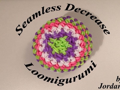 New Seamless Invisible Decrease Loomigurumi Amigurumi Rainbow Loom Band Crochet Hook Only - Ball