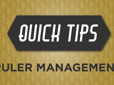 Quick Tips with Rob Appell:  Ruler Management