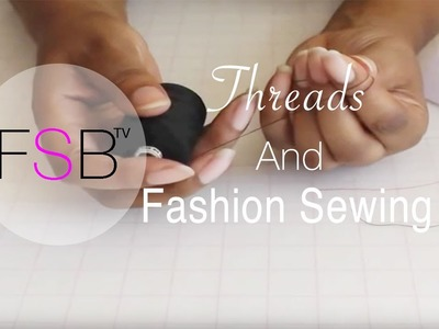 Threads and Fashion Sewing