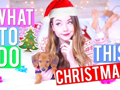 What to do when you're BORED during CHRISTMAS! | Meredith Foster