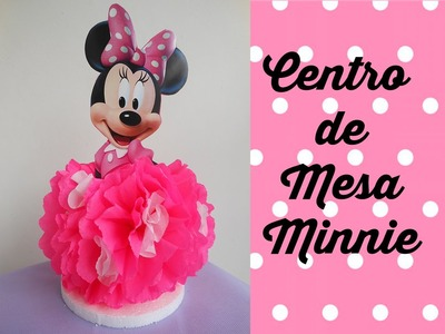 Centro de Mesa Minnie Mouse (Centerpiece Minnie Mouse)