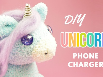 DIY Unicorn Phone Charger | DIY Unicorn Sock Plush | DIY Phone Charger Plush