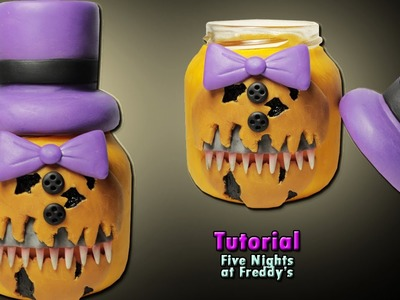 Especial Halloween ★ FRASCO NIGHTMARE FREDBEAR TUTORIAL★ Polymer clay ★ Porcelana fria (REUPLOAD)