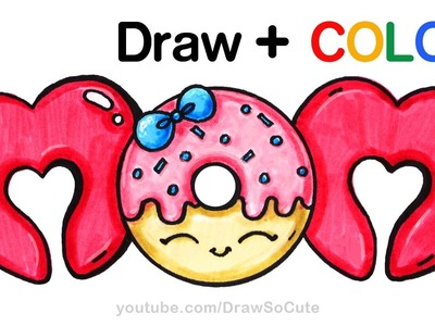 How to Draw + Color MOM bubble letters with Donut step by step Cute
