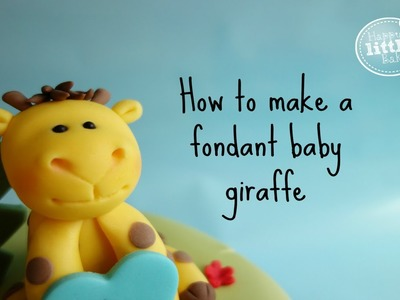 How to make a fondant baby giraffe