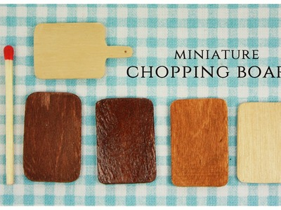 Miniature chopping boards TUTORIAL