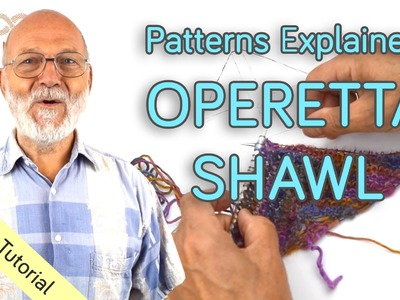Patterns explained: Operetta Shawl