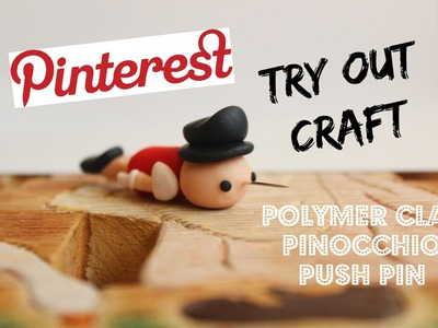Pinterest Try Out Craft #1 : PINOCCHIO PUSH PIN