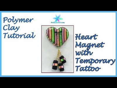 Polymer Clay Tutorial - Heart Magnet with Temporary Tattoo