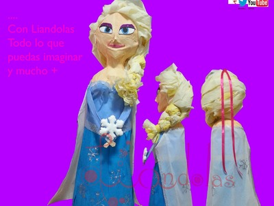 Como elaborar una Piñata de Elsa Frozen - Liandolas (How to make an Elsa Piñata from Frozen movie)