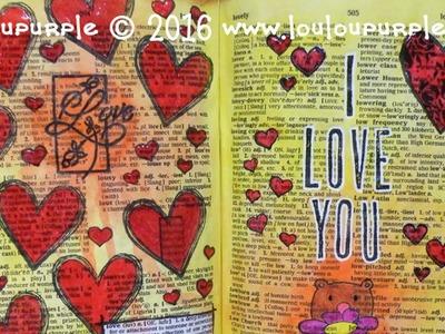 Dictionary Art Journal. Mixed Media. Love.