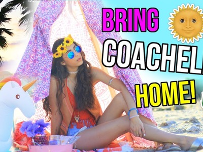 How to have Coachella at Home!