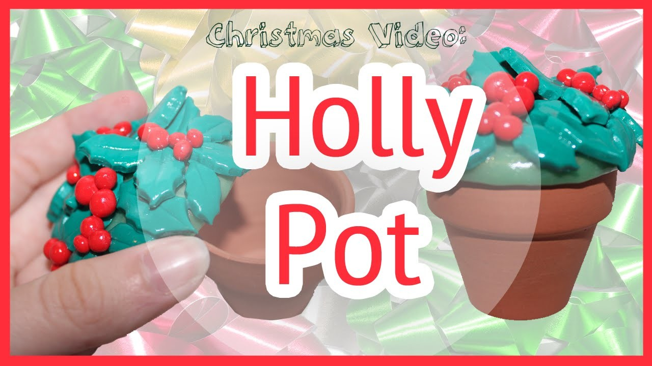 Christmas Video: Holly Pot | Clay Tutorial