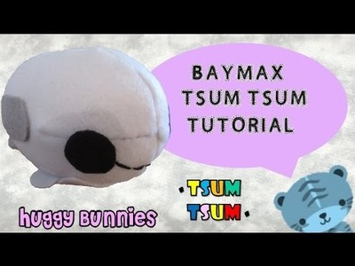 Diy Disney Baymax Tsum Tsum Plushie ╏ Huggy Bunnies