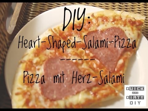DIY: Heart-Shaped Salami-Pizza - Salamipizza in Herzform