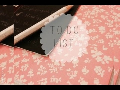 [DIY] ~TO DO LIST~