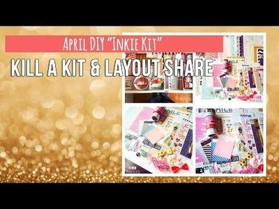 "Kill a Kit & Layout Share ~ EPIC ~ April DIY ""Inkie Kit"""