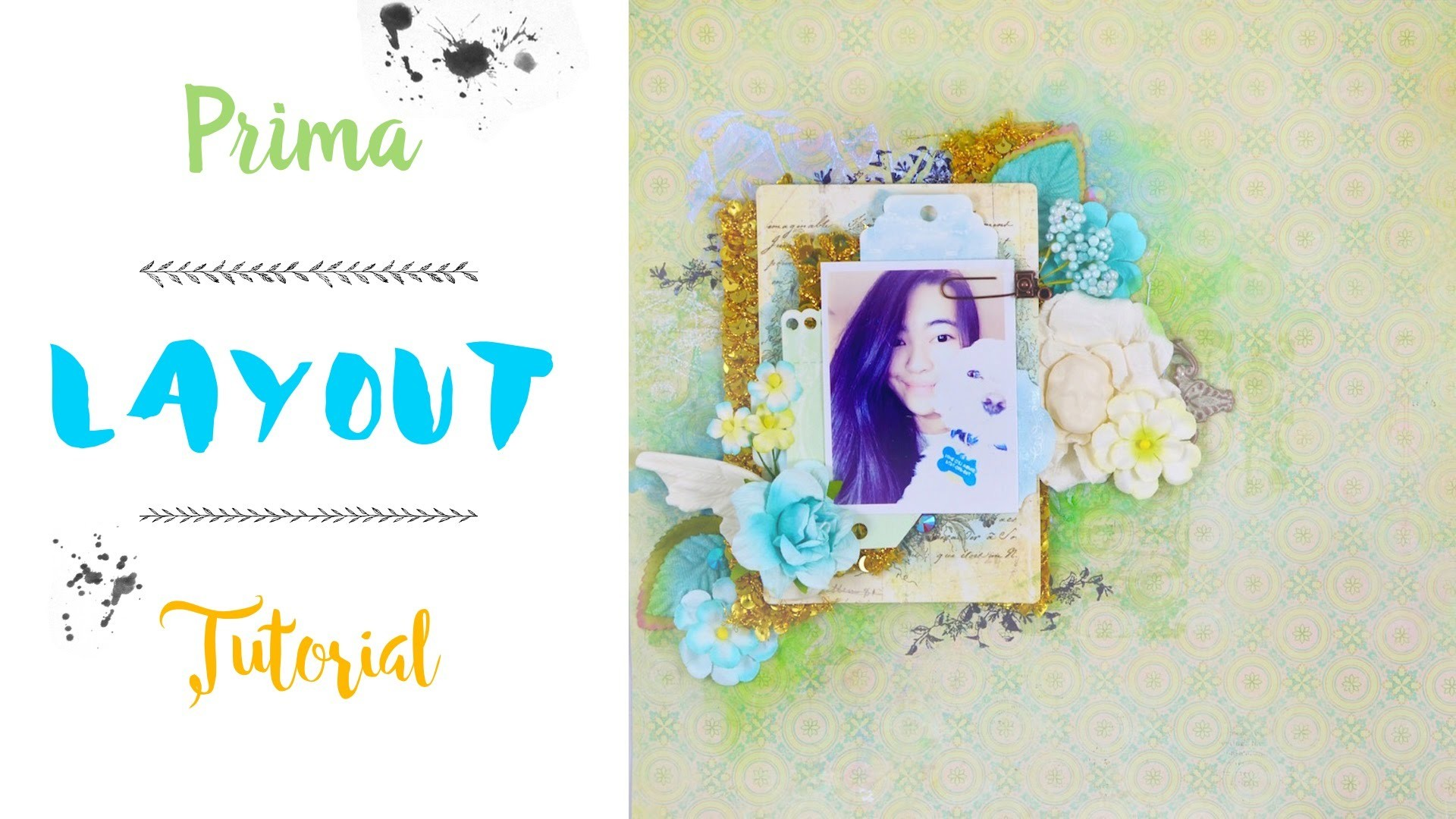 ☆ Scrapbooking Tutorial - Mixed Media Layout - Prima ☆