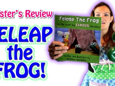 Twister Review - FELEAP THE FROG book & tutorial!