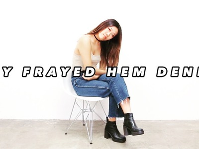 How to ∙ DIY FRAYED HEM DENIM