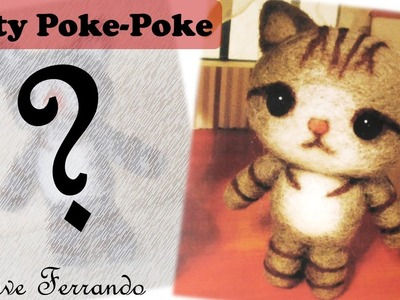Trying Out Needle Felting: Poke-Poke DIY Kitty Cat
