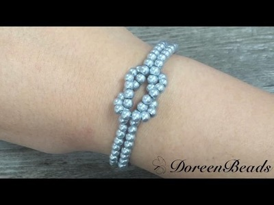 Doreenbeads Jewelry Making Tutorial - How to DIY Infinity Knot Pearl Beaded Bracelet