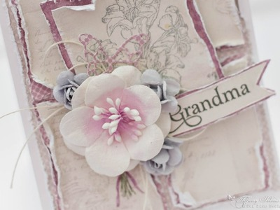 Shabby chic card tutorial for Mothers day.