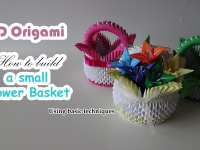 3D Origami - Cute Little Flower Basket (Using basic techniques)