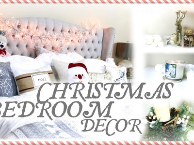 MY CHRISTMAS BEDROOM DECOR