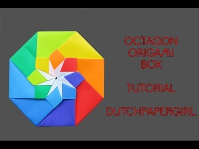 Octagon origami box - tutorial - dutchpapergirl
