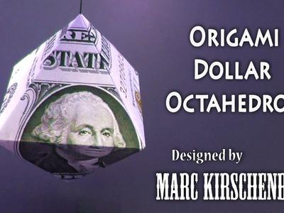 Origami Dollar Octahedron by Marc Kirschenbaum