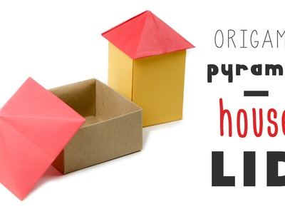 Origami House Box - Pyramid Lid