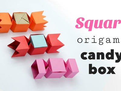 Square Origami Candy Box Tutorial ♥︎ DIY ♥︎
