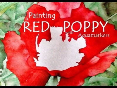 Aquamarker Red Poppy speed-painting - Watercolour Markers