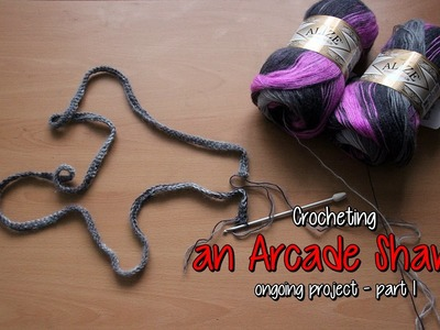 Crocheting an Arcade Shawl - part 1