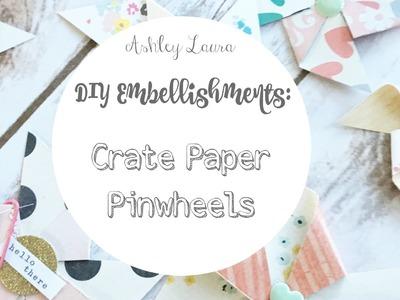 DIY Embellishments: Crate Paper pinwheels