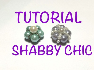 DIY Tutorial flor shabby chic shabby chic flower tutorial flor con perlas