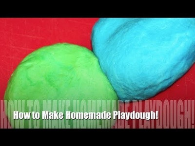 "How To Make ""Play Dough"""