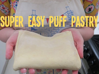 How to make super easy puff pastry